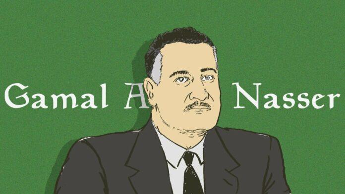 Gamal Abdul Nasser dan Gagasannya Tentang Nasionalisme Dunia Arab